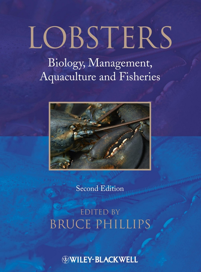 Bruce Phillips Lobsters. Biology, Management, Aquaculture & Fisheries folies a41046357 folies fw14 15