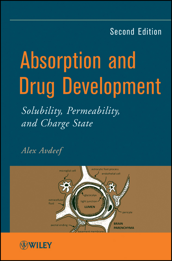 Alex Avdeef Absorption and Drug Development. Solubility, Permeability, and Charge State a blood brain tumour barrier model for studies on drug delivery