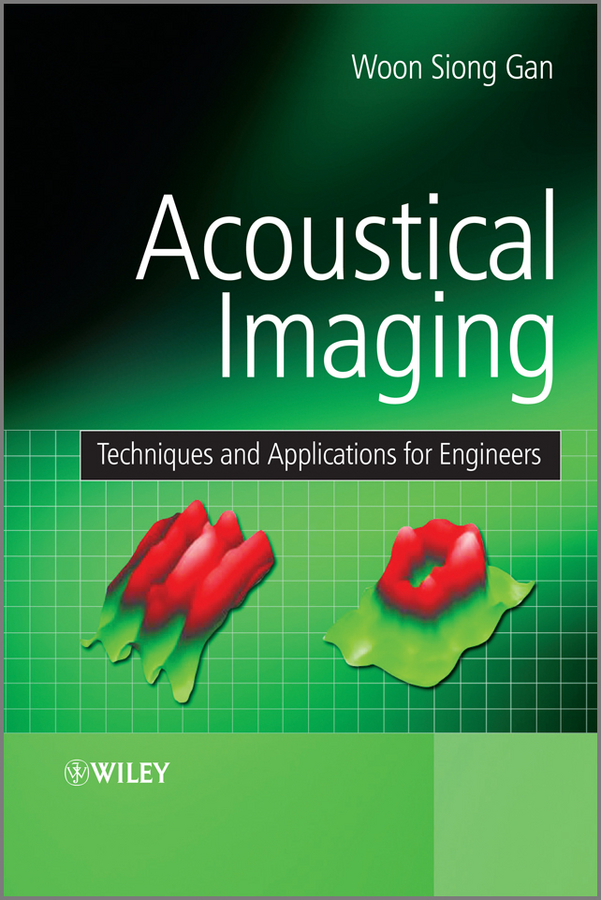 Woon Gan Siong Acoustical Imaging. Techniques and Applications for Engineers серьги ювелирные традиции s132 3089