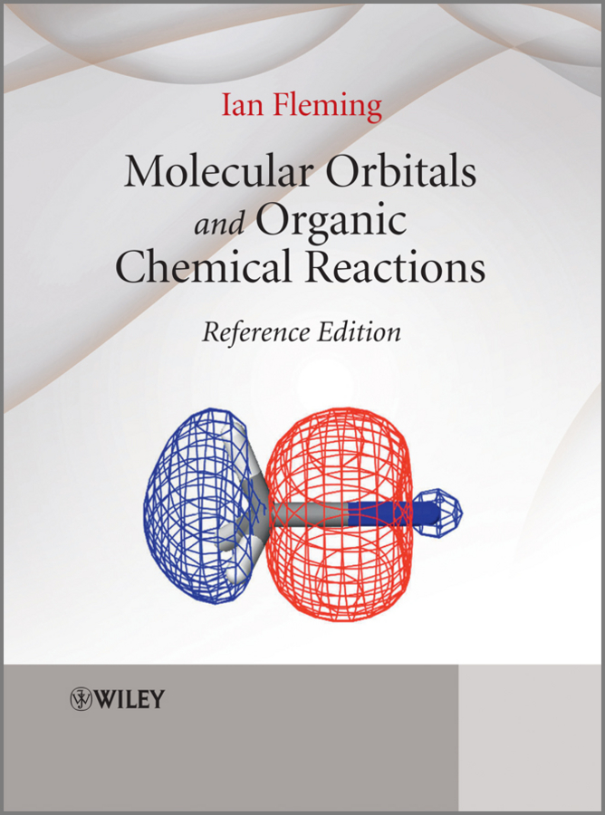 Ian Fleming Molecular Orbitals and Organic Chemical Reactions. Reference Edition sound image and organic form