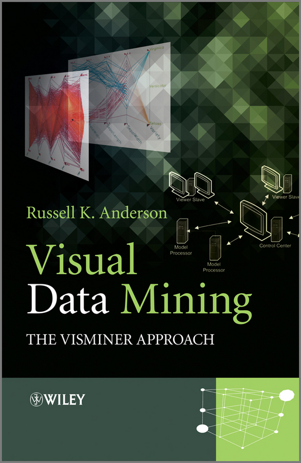 Russell Anderson K. Visual Data Mining. The VisMiner Approach enrico seib data mining methoden in der simulation