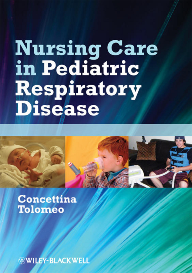 Concettina Tolomeo Nursing Care in Pediatric Respiratory Disease
