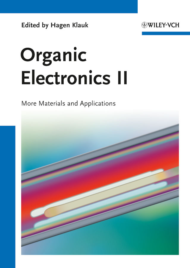 Hagen Klauk Organic Electronics II. More Materials and Applications bio char from aromatic plants waste and its applications
