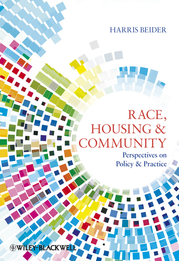 Harris Beider Race, Housing and Community. Perspectives on Policy and Practice