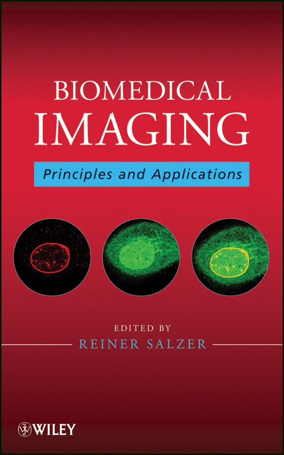 Фото - Reiner Salzer Biomedical Imaging. Principles and Applications dr jamileh m lakkis encapsulation and controlled release technologies in food systems