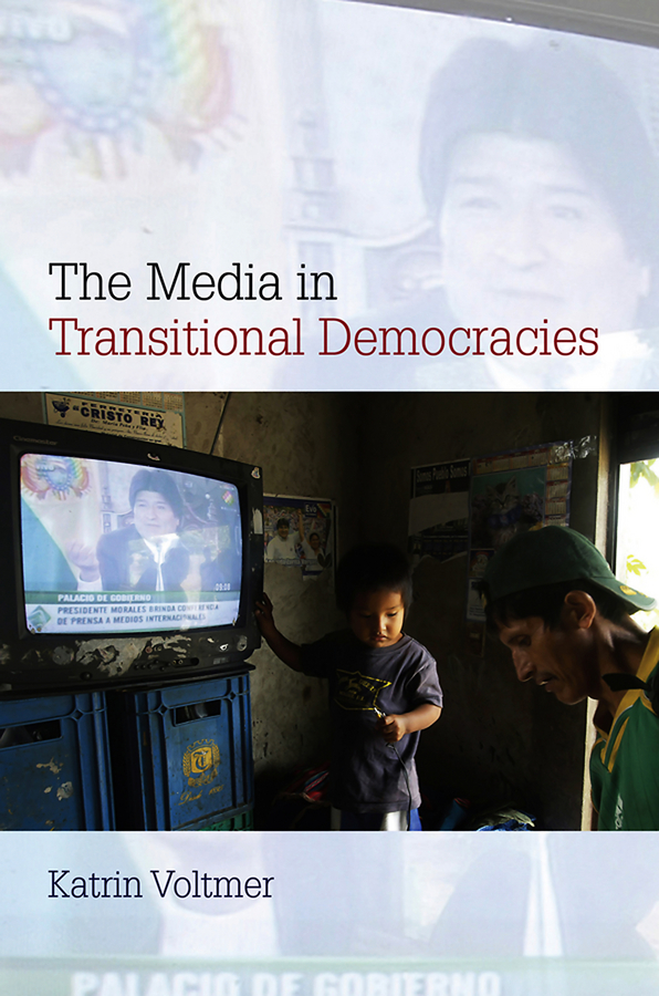 Katrin Voltmer The Media in Transitional Democracies цены