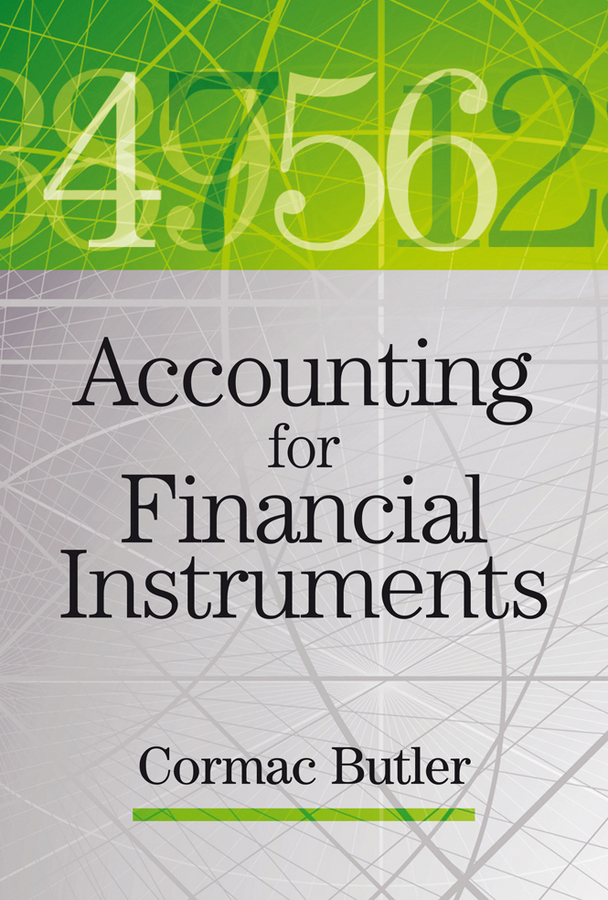 Cormac Butler Accounting for Financial Instruments econometric modelling of financial instruments