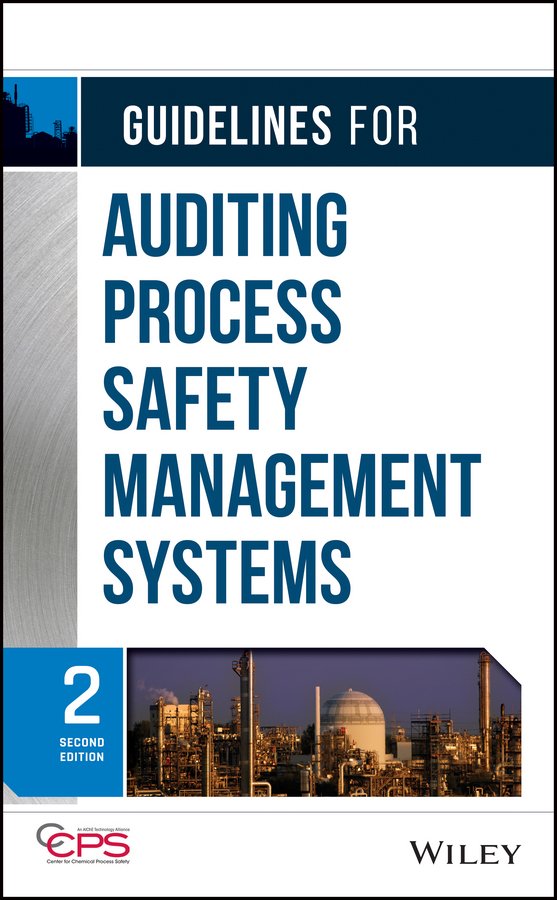 CCPS (Center for Chemical Process Safety) Guidelines for Auditing Process Safety Management Systems ccps center for chemical process safety guidelines for managing process safety risks during organizational change