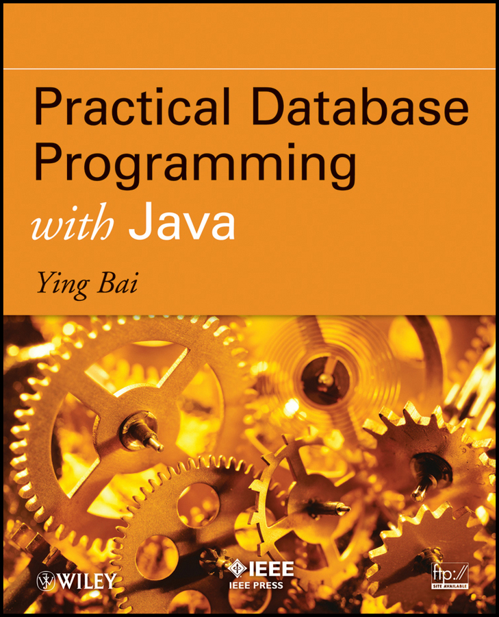 Ying Bai Practical Database Programming with Java java for novice programmers