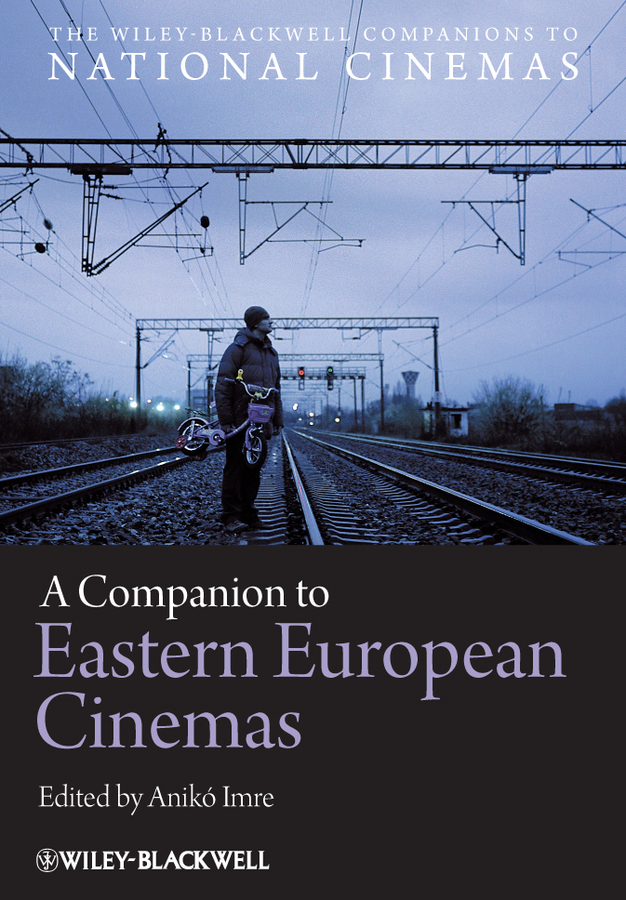 Aniko Imre A Companion to Eastern European Cinemas karel čapek kritika slov