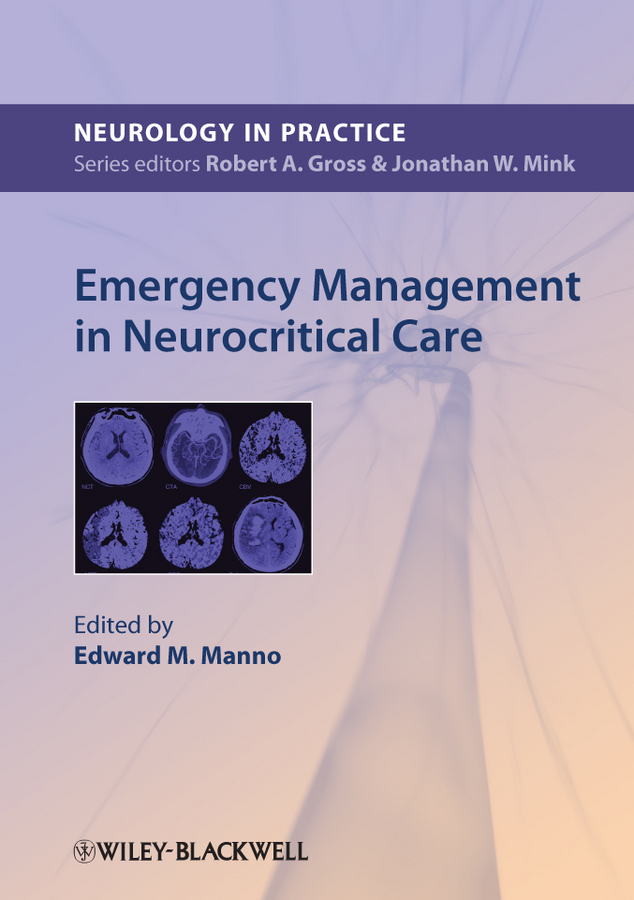 Edward Manno Emergency Management in Neurocritical Care цена