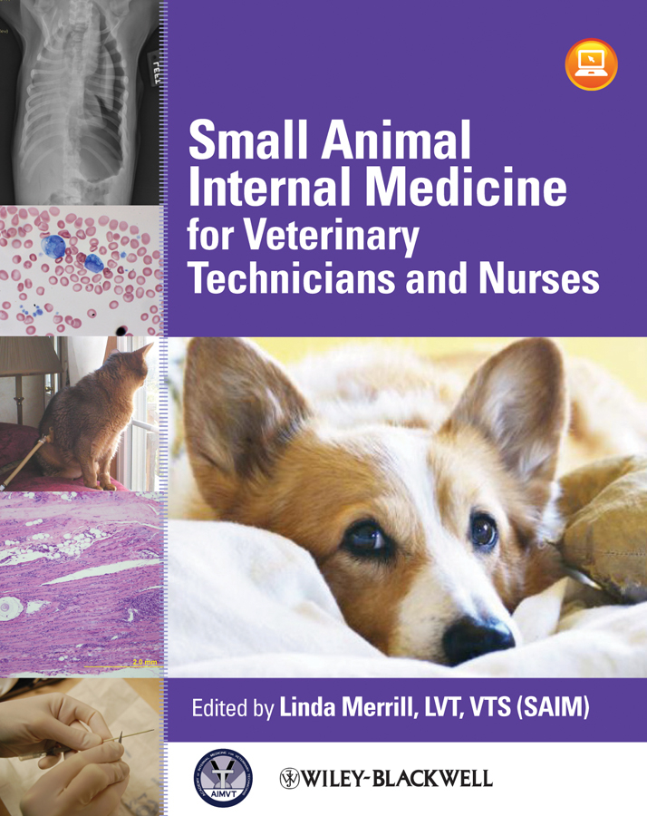 Linda Merrill Small Animal Internal Medicine for Veterinary Technicians and Nurses