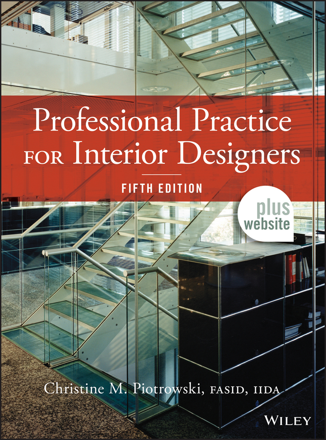 Christine M. Piotrowski Professional Practice for Interior Designers christine m piotrowski problem solving and critical thinking for designers isbn 9781118015629