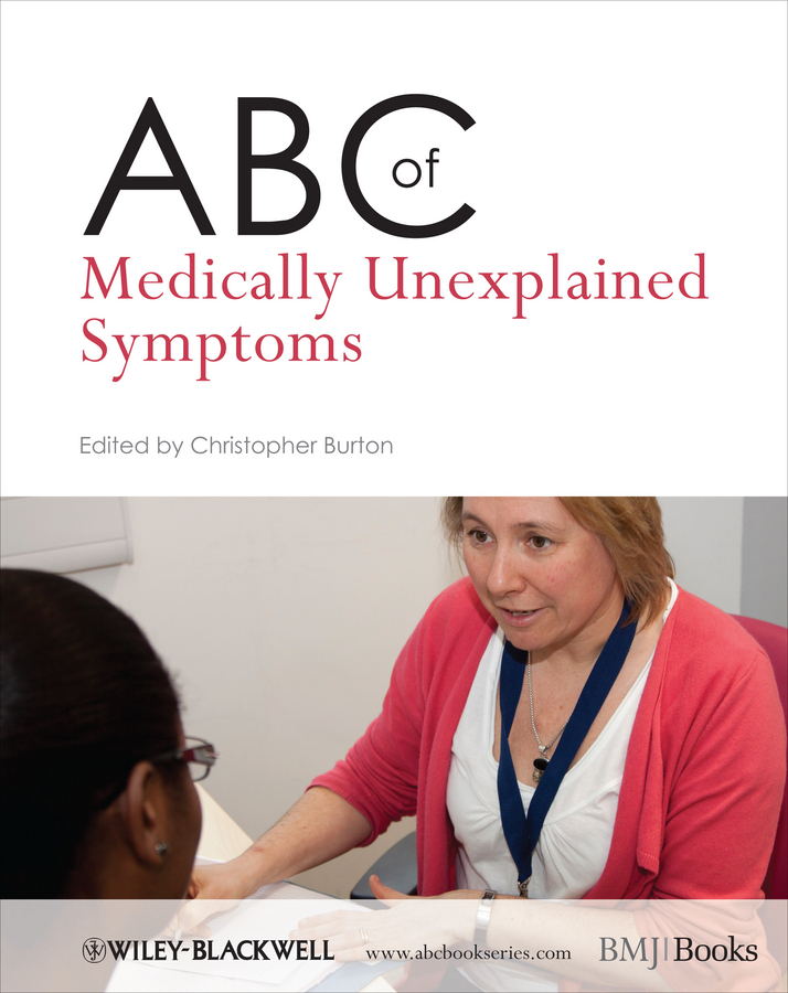Christopher Burton ABC of Medically Unexplained Symptoms khaled khaled liberte
