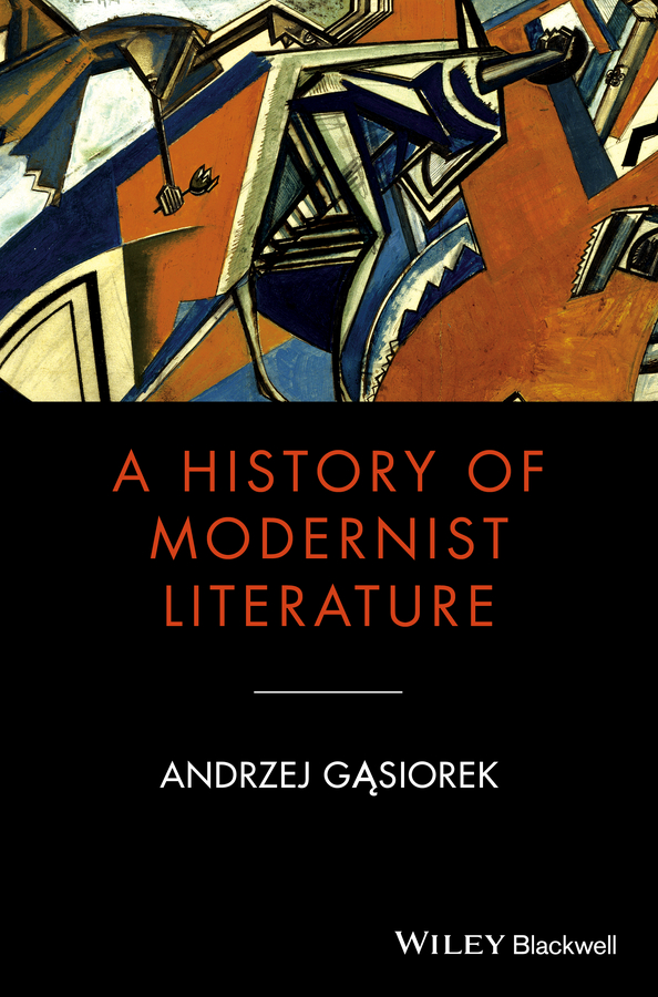 Andrzej Gasiorek A History of Modernist Literature eben putnam a history of the putnam family in england and america recording the ancestry and descendants of john putnam of danvers mass jan poutman of albany n y thomas putnam of hartford conn volume 1