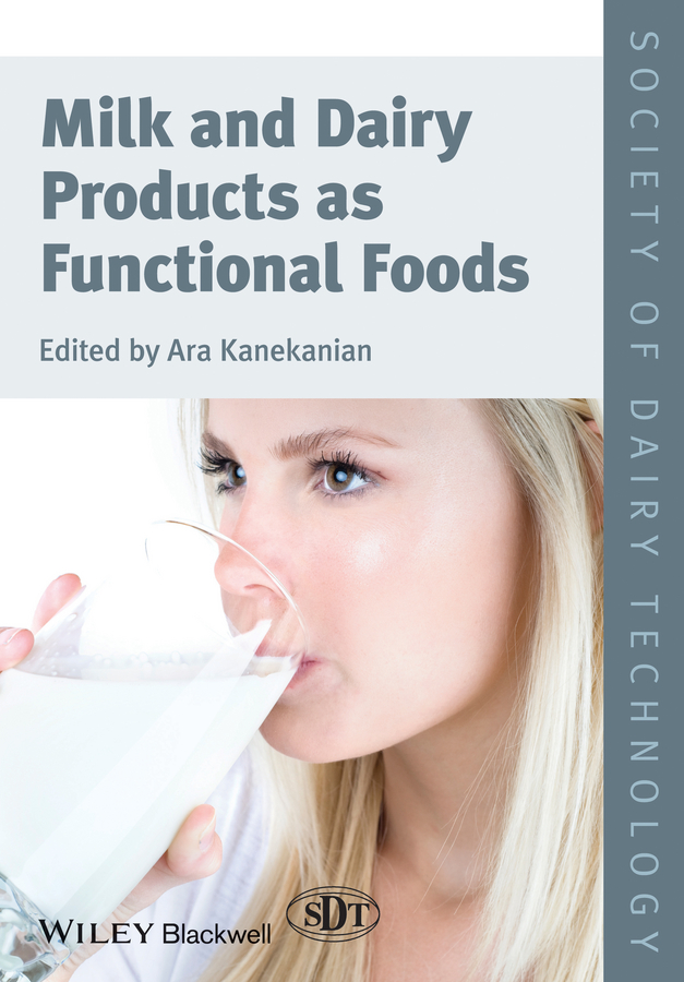 Ara Kanekanian Milk and Dairy Products as Functional Foods купить недорого в Москве