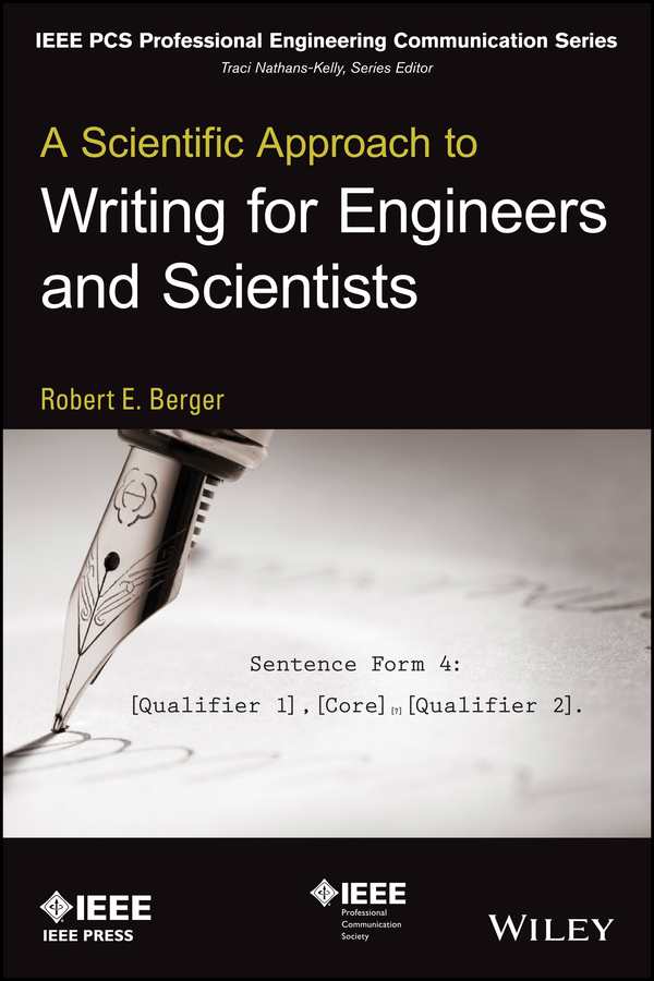 Robert Berger E. A Scientific Approach to Writing for Engineers and Scientists ed lipiansky electrical electronics and digital hardware essentials for scientists and engineers isbn 9781118414521