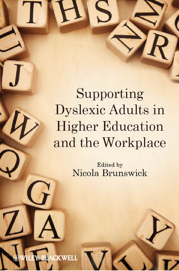 Nicola Brunswick Supporting Dyslexic Adults in Higher Education and the Workplace