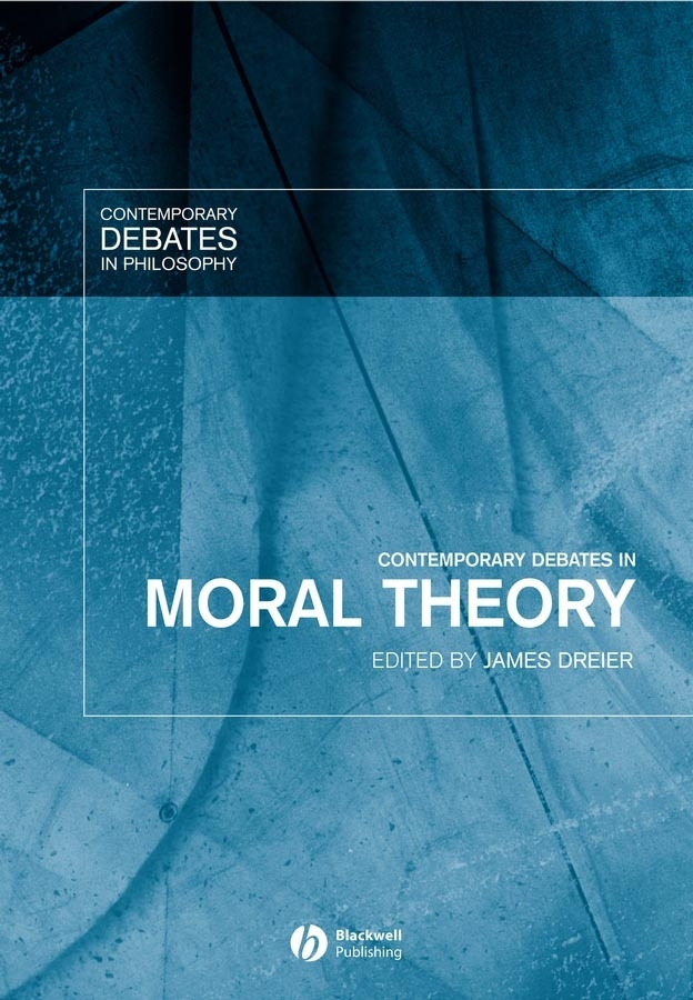 James Dreier Contemporary Debates in Moral Theory the language of student discipline teachers as moral agents
