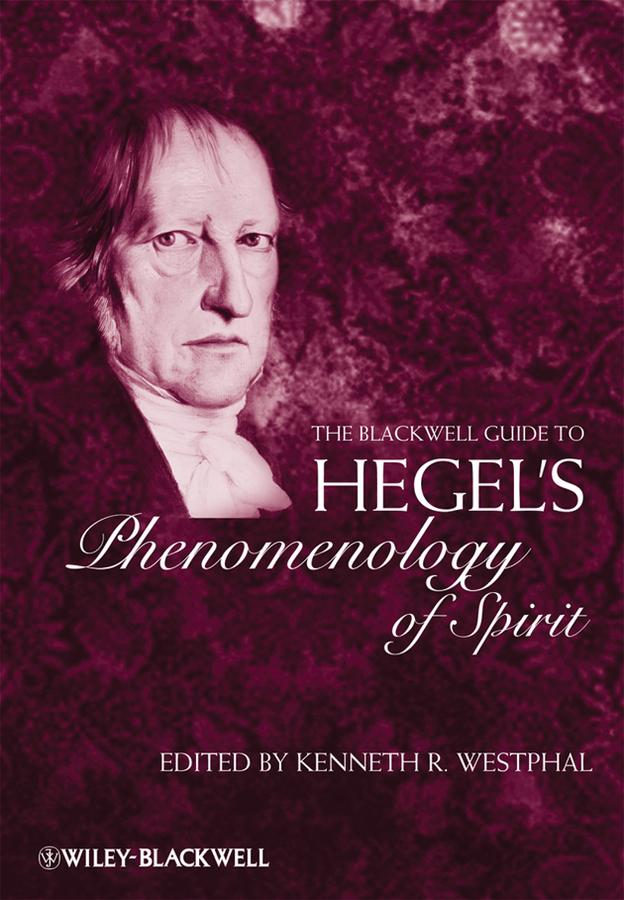 лучшая цена Kenneth Westphal R. The Blackwell Guide to Hegel's Phenomenology of Spirit