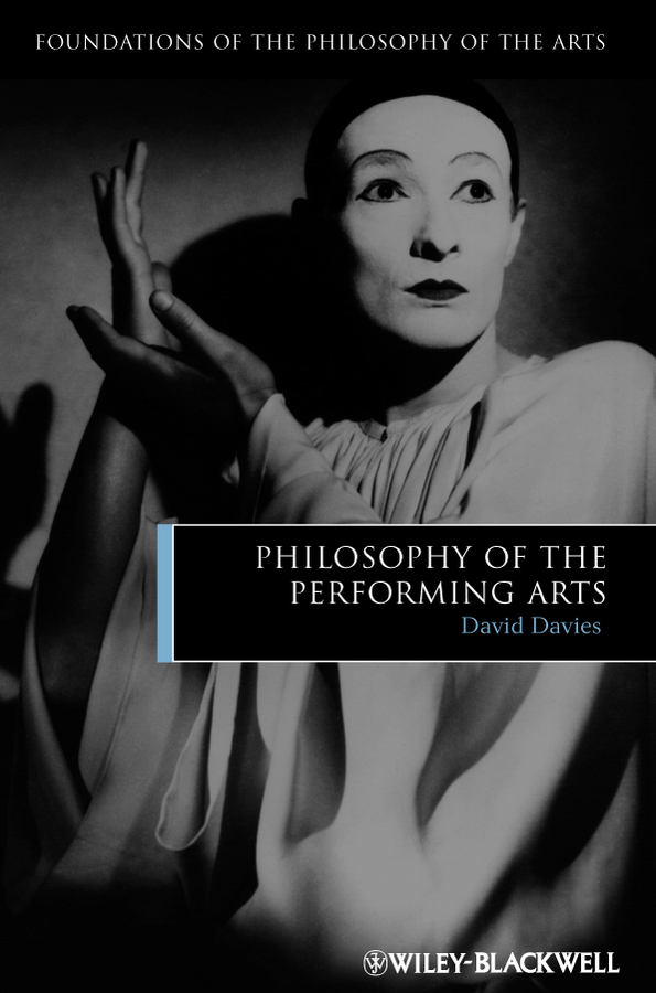 David Davies Philosophy of the Performing Arts