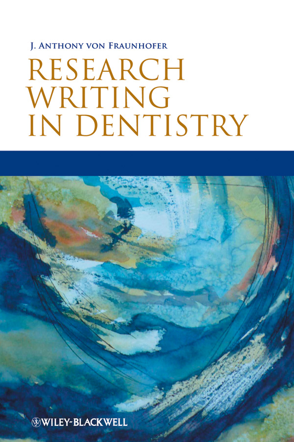 J. Anthony von Fraunhofer Research Writing in Dentistry ultrasonography in dentistry