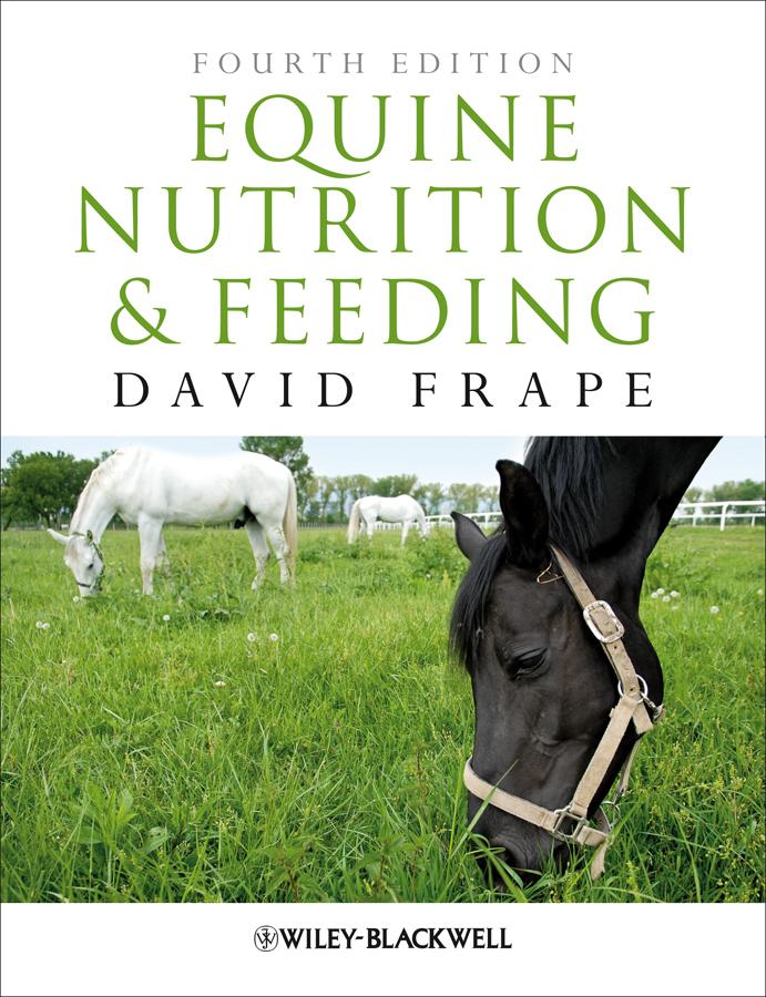 David Frape Equine Nutrition and Feeding raquel walton m equine clinical pathology
