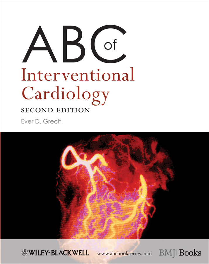 Фото - Ever Grech D. ABC of Interventional Cardiology ever grech d abc of interventional cardiology