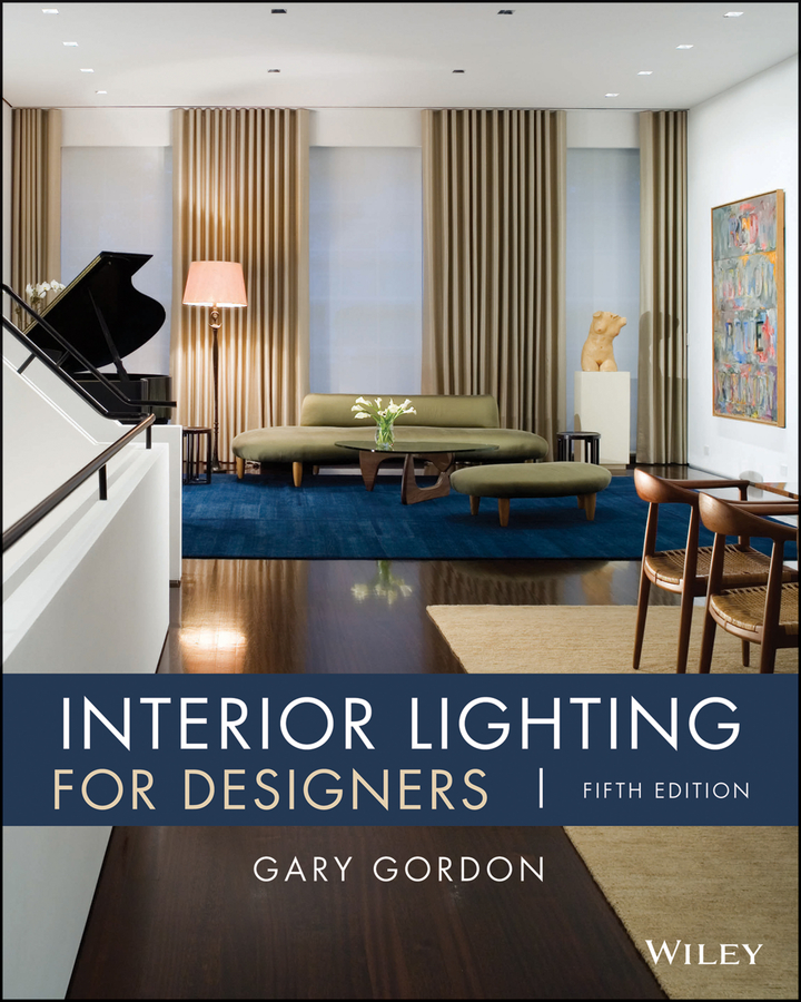 Gary Gordon Interior Lighting for Designers