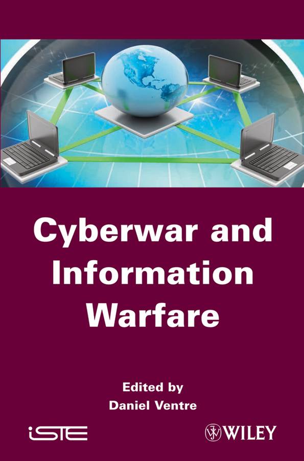 цена Daniel Ventre Cyberwar and Information Warfare