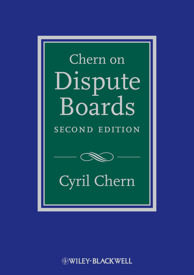 Cyril Chern Chern on Dispute Boards boardsource the nonprofit board answer book a practical guide for board members and chief executives