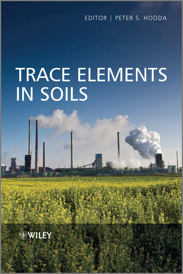 Peter Hooda Trace Elements in Soils цена