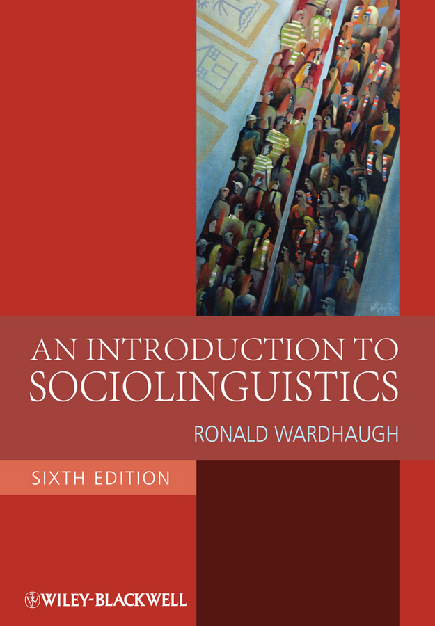 Ronald Wardhaugh An Introduction to Sociolinguistics new and original zd 70n optex photoelectric switch photoelectric sensor npn output