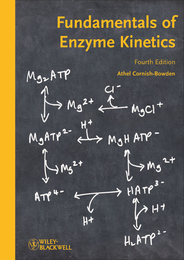 Athel Cornish-Bowden Fundamentals of Enzyme Kinetics все цены