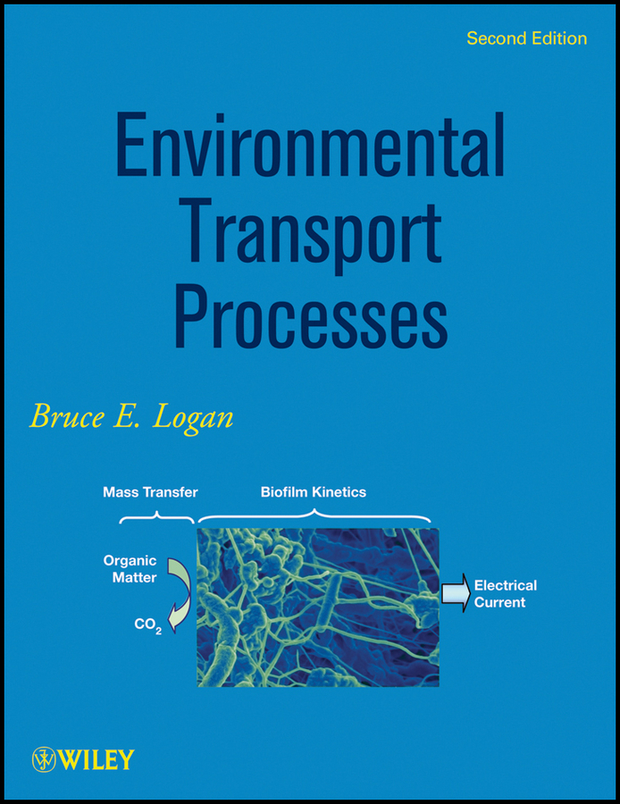 Bruce Logan E. Environmental Transport Processes transport phenomena in porous media iii