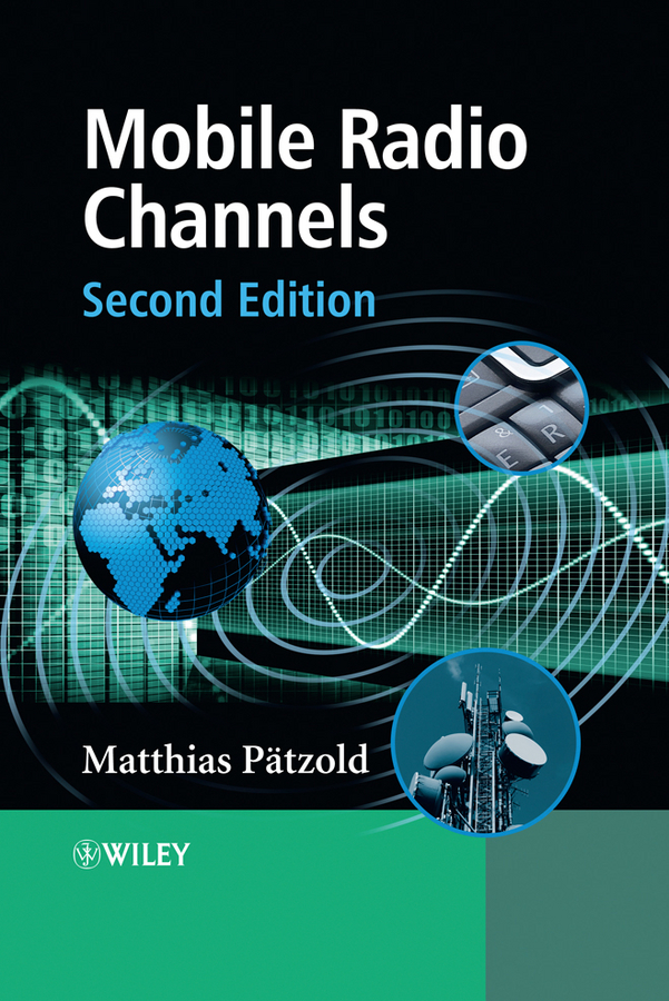 Matthias Patzold Mobile Radio Channels