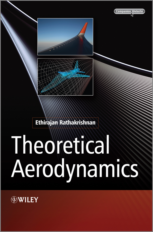 Ethirajan Rathakrishnan Theoretical Aerodynamics john bowers introduction to graphic design methodologies and processes understanding theory and application isbn 9781118157527