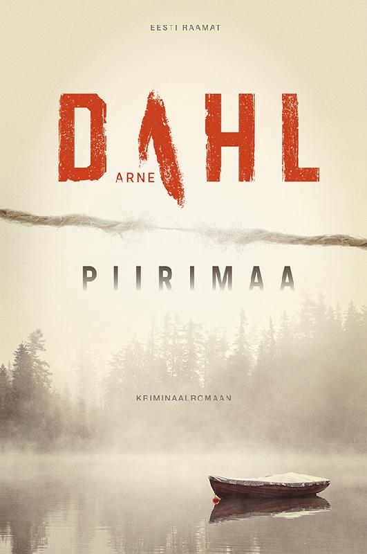 Arne Dahl Piirimaa adam haslett kui mind enam ei ole