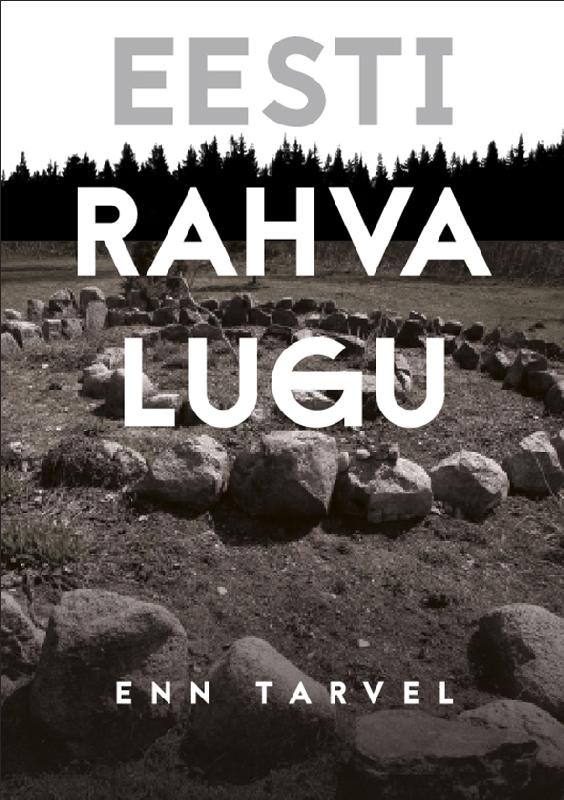 цена Enn Tarvel Eesti rahva lugu онлайн в 2017 году