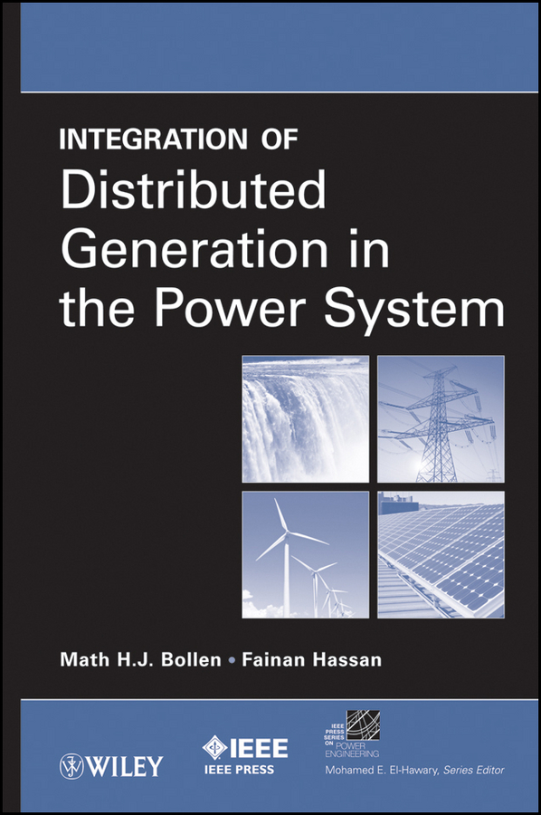 Bollen Math H. Integration of Distributed Generation in the Power System серьги other side of the rainbow 925