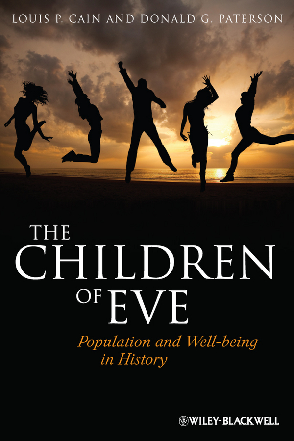Cain Louis P. The Children of Eve. Population and Well-being in History hospitals for patient s healing and well being