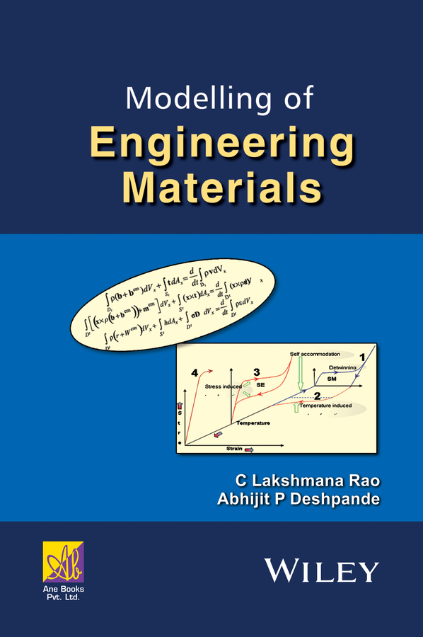Rao C. Lakshmana Modelling of Engineering Materials
