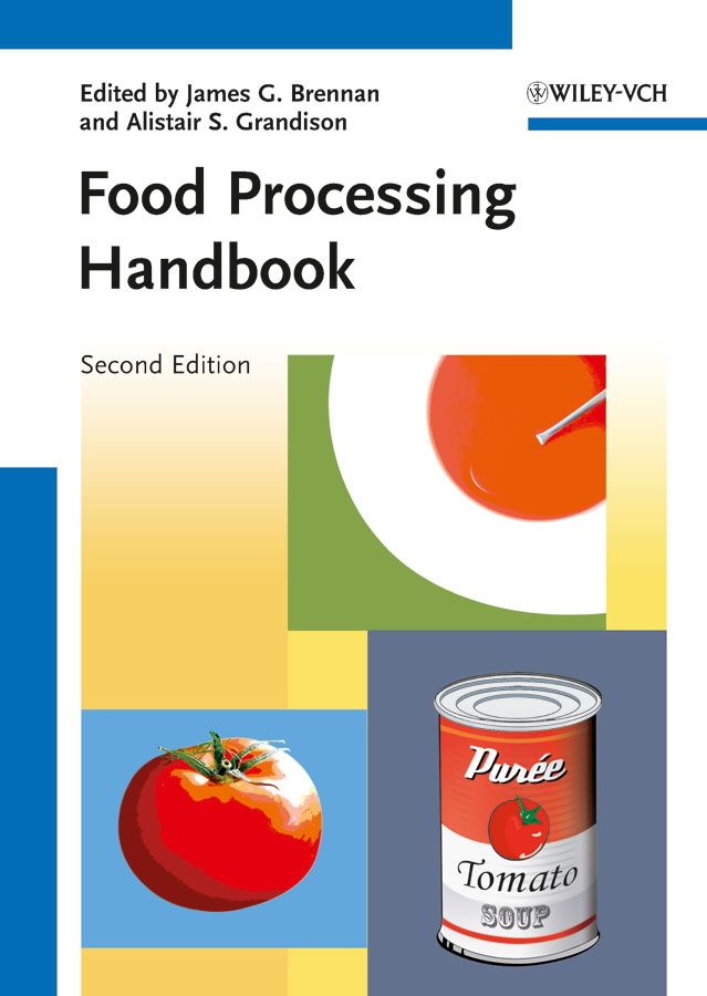 Grandison Alistair S. Food Processing Handbook rubén morawicki o handbook of sustainability for the food sciences