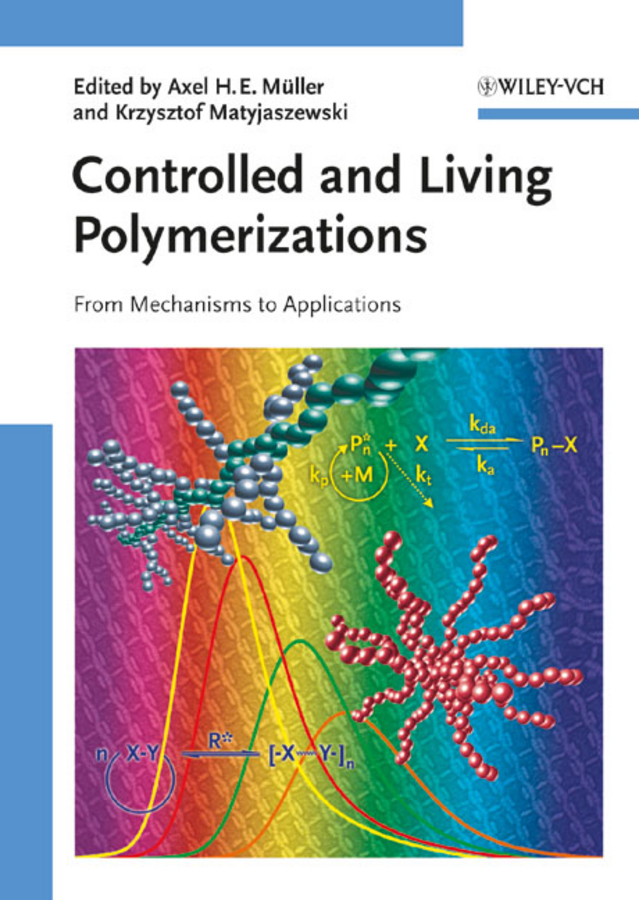 Matyjaszewski Krzysztof Controlled and Living Polymerizations. From Mechanisms to Applications все цены