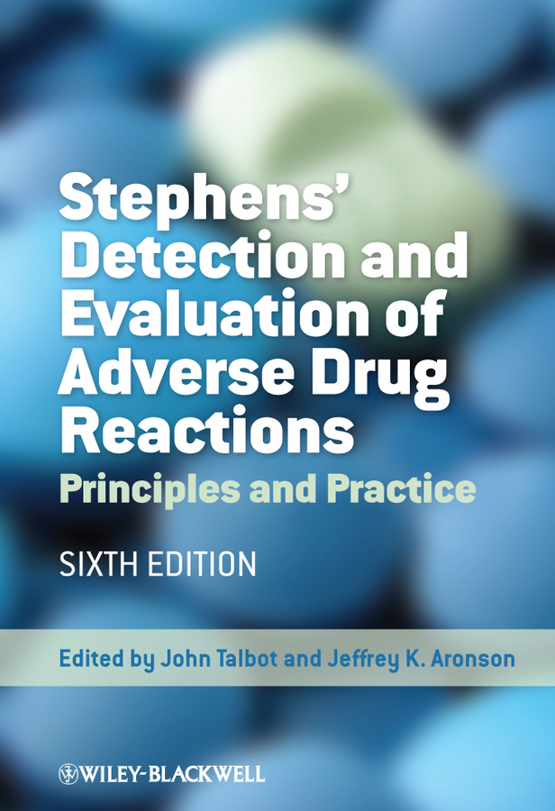 Talbot John Stephens' Detection and Evaluation of Adverse Drug Reactions. Principles and Practice amitava dasgupta resolving erroneous reports in toxicology and therapeutic drug monitoring a comprehensive guide