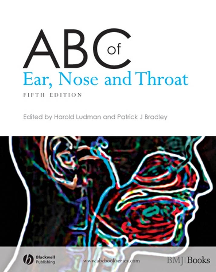 Ludman Harold S. ABC of Ear, Nose and Throat ray clarke lecture notes diseases of the ear nose and throat