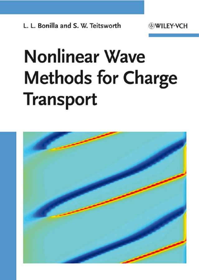 Bonilla Luis L. Nonlinear Wave Methods for Charge Transport transport phenomena in porous media iii