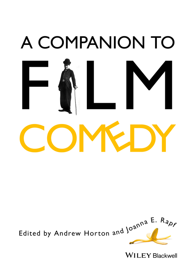 Horton Andrew A Companion to Film Comedy