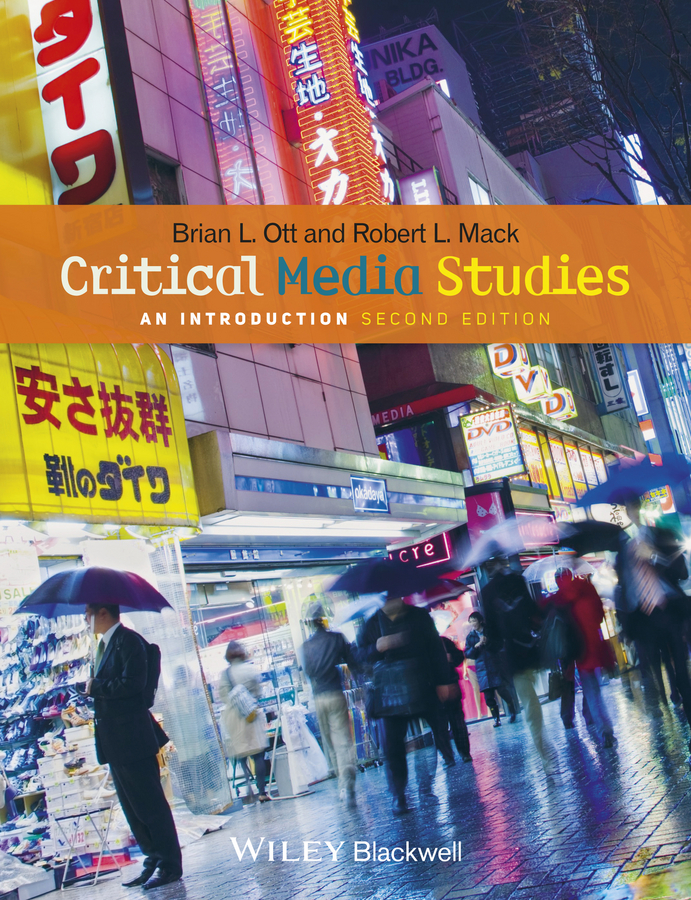Mack Robert L. Critical Media Studies. An Introduction