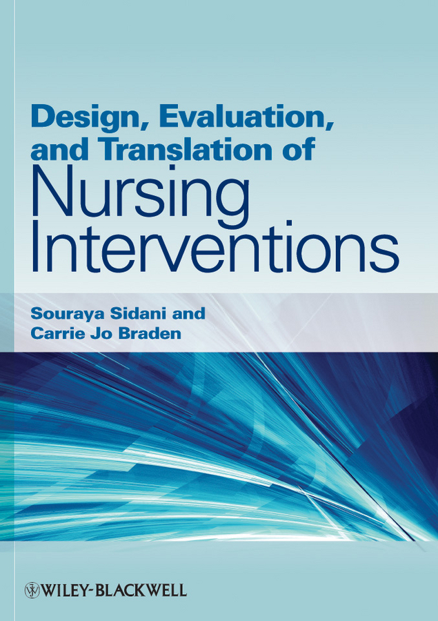 Sidani Souraya Design, Evaluation, and Translation of Nursing Interventions
